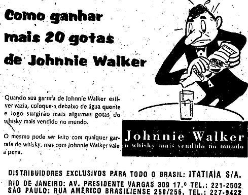 Quando sua garrafa estiver vazia, coloque-a debaixo de água quente, e logo surgirão mais algumas gotas do uísque mais vendido no mundo. O mesmo pode ser feito com qualquer garrafa de uísque, mas com Johnnie Walker vale a pena.