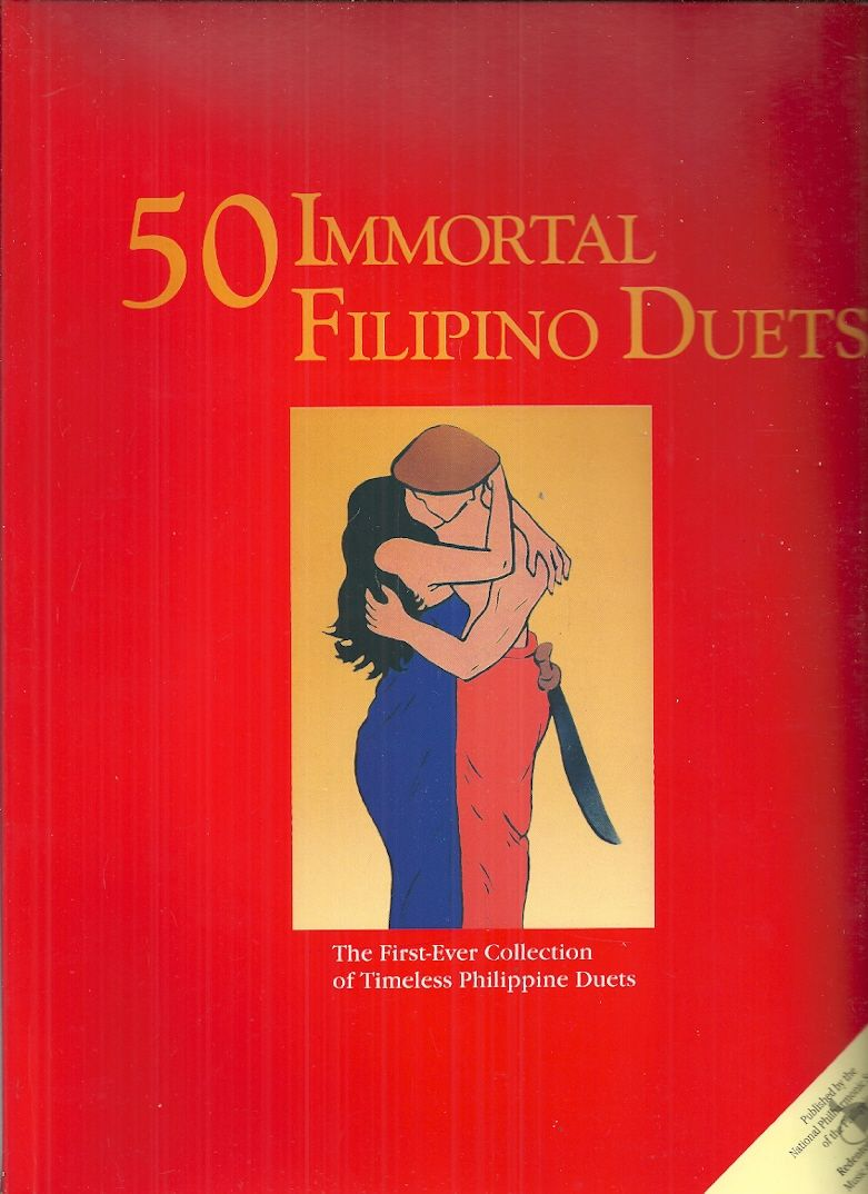 50 Immortal Filipino Duets The First Ever Collection of Philippine Duets